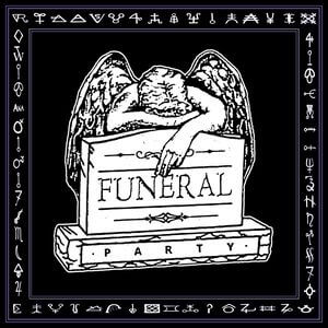 02 : Funeral Party Records